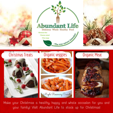 Make your Christmas a healthy one with Abundant Life Wholefoods